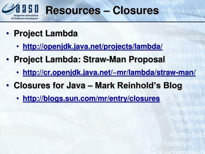 Resources – Closures