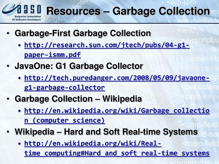 Resources – Garbage Collection