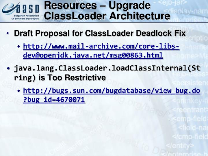 Resources – Upgrade ClassLoader Architecture