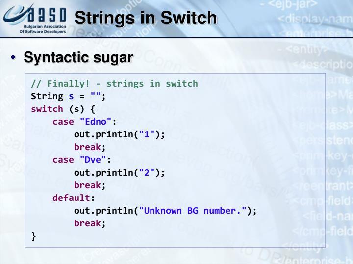 Strings in Switch