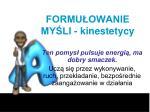 formu owanie my li kinestetycy