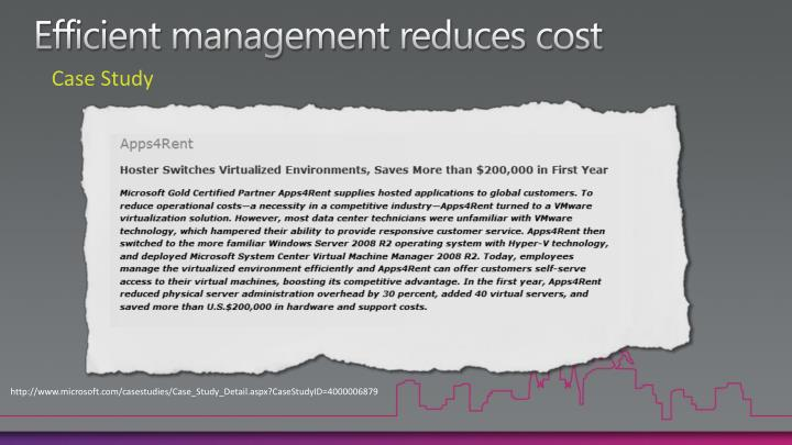 Efficient management reduces cost