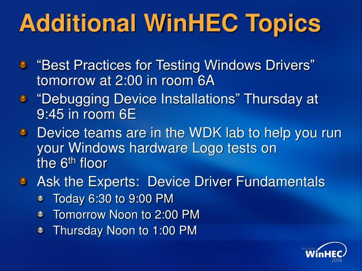 Additional WinHEC Topics