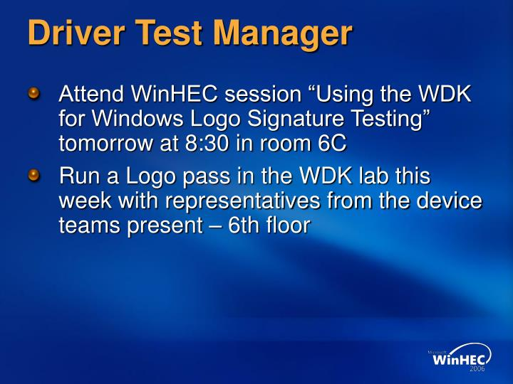 Driver Test Manager