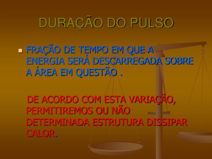 DURAÇÃO DO PULSO