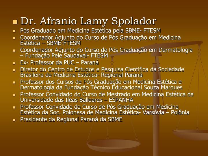 Dr. Afranio Lamy Spolador