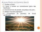 alguns pap is do esp rito santo