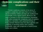 systemic complications and their treatment