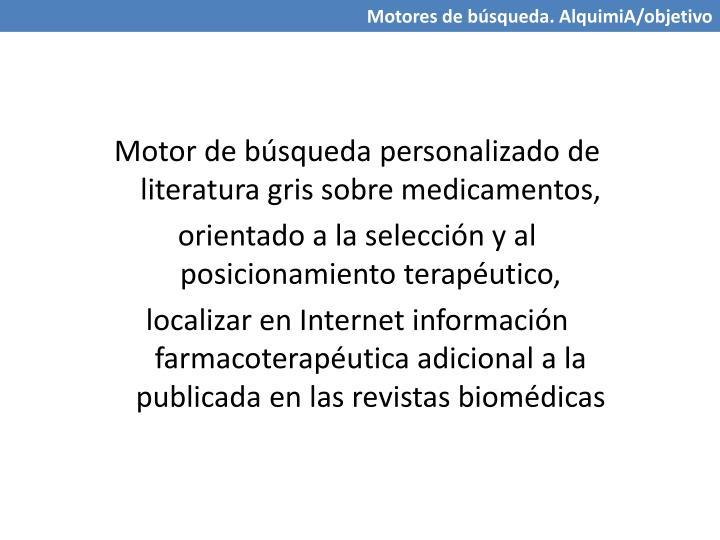 Motor de búsqueda personalizado de literatura gris sobre medicamentos,