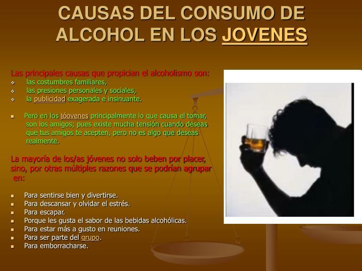 CAUSAS DEL CONSUMO DE ALCOHOL EN LOS
