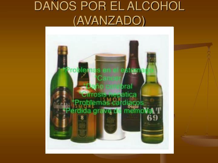 DAÑOS POR EL ALCOHOL (AVANZADO)