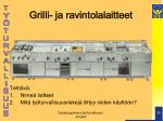 grilli ja ravintolalaitteet