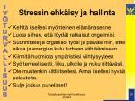 stressin ehk isy ja hallinta