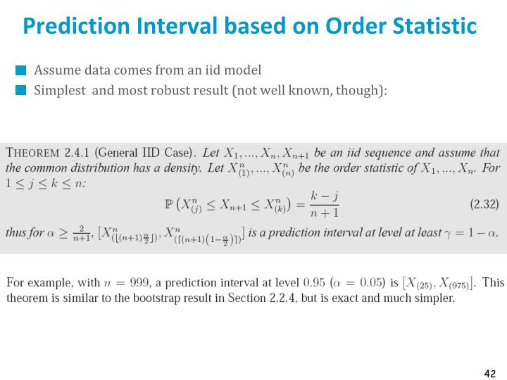 Prediction Interval based on Order Statistic