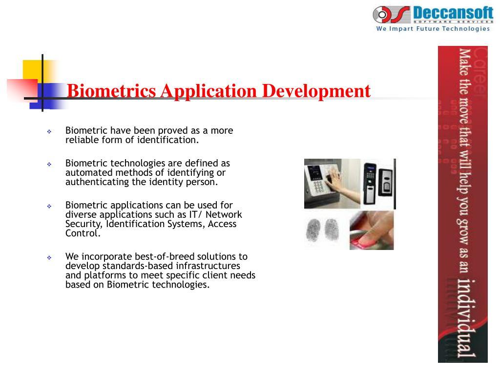 Biometrics Application Development