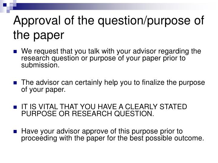 Approval of the question/purpose of the paper