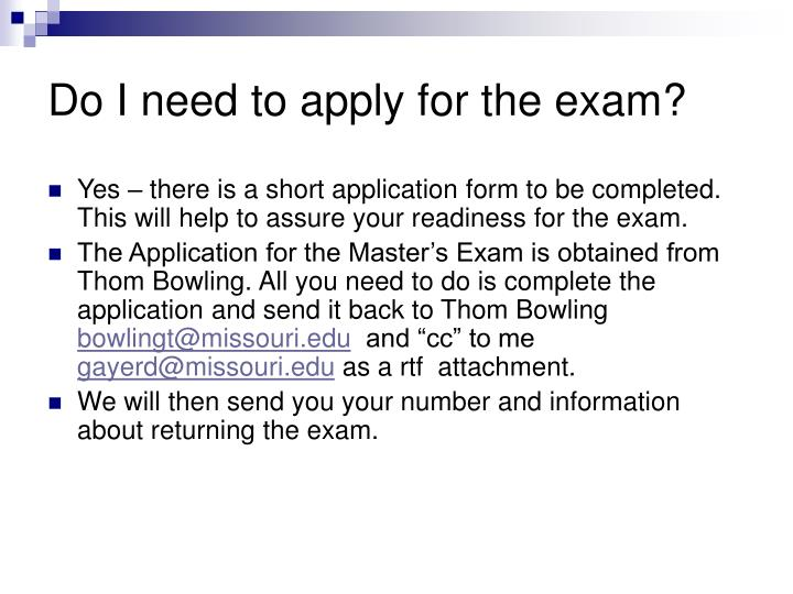 Do I need to apply for the exam?