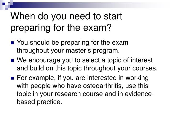 When do you need to start preparing for the exam?