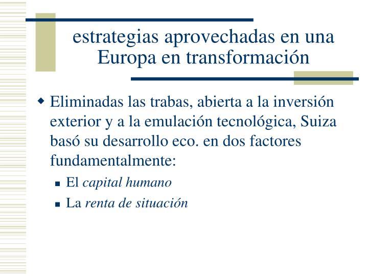 estrategias aprovechadas en una Europa en transformación