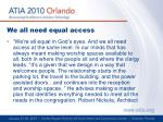 we all need equal access