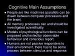 cognitive main assumptions