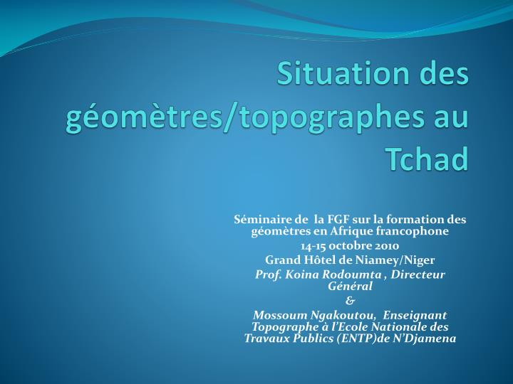 situation des g om tres topographes au tchad n.