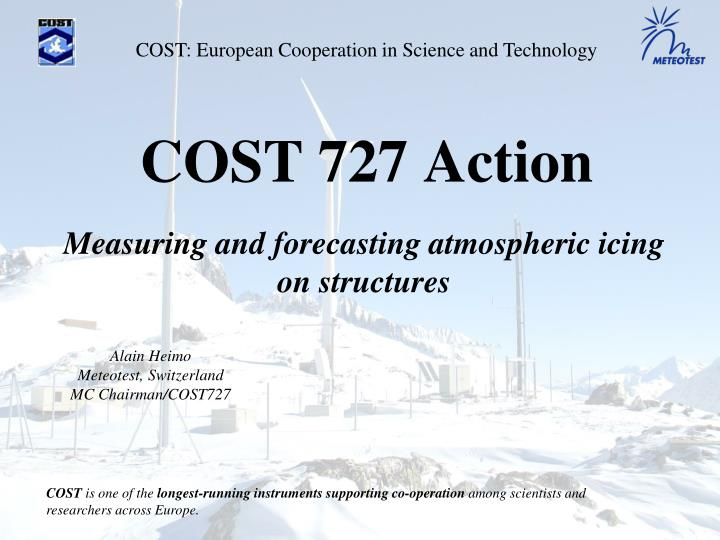 Cost 727 action