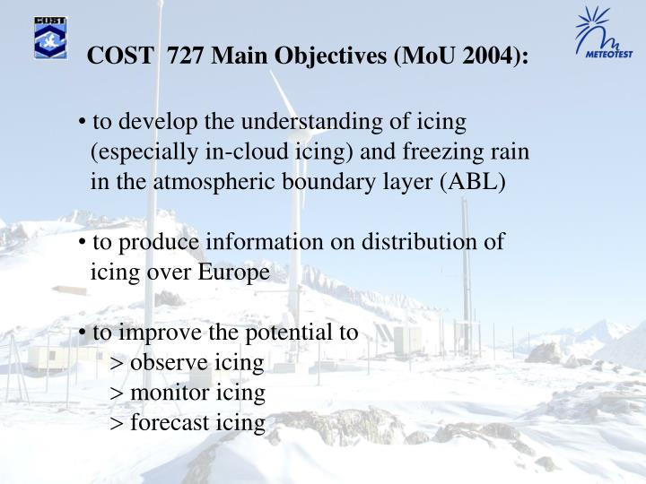 COST  727 Main Objectives (MoU 2004):