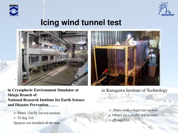 Icing wind tunnel test