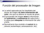funci n del procesador de imagen