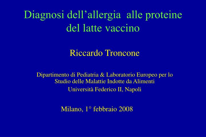 diagnosi dell allergia alle proteine del latte vaccino n.