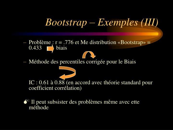 Bootstrap – Exemples (III)