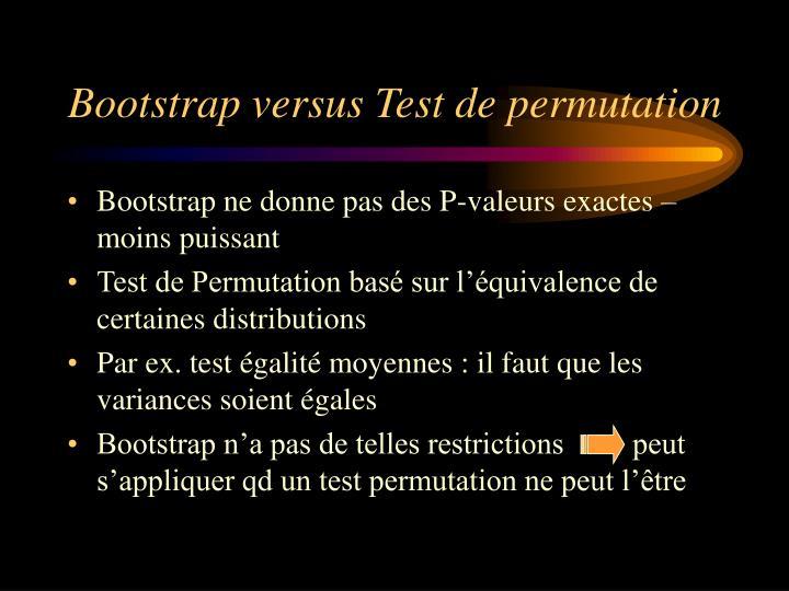 Bootstrap versus Test de permutation