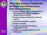bolonsk proces a lisabonsk strat gia zostru nen z very bolonskej deklar cie
