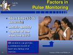 factors in pulse monitoring