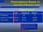 prescriptions based on current fitness level