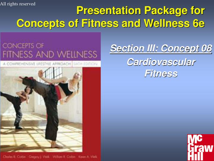 presentation package for concepts of fitness and wellness 6e n.