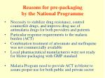 reasons for pre packaging by the national programme