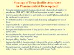 strategy of drug quality assurance in pharmaceutical development