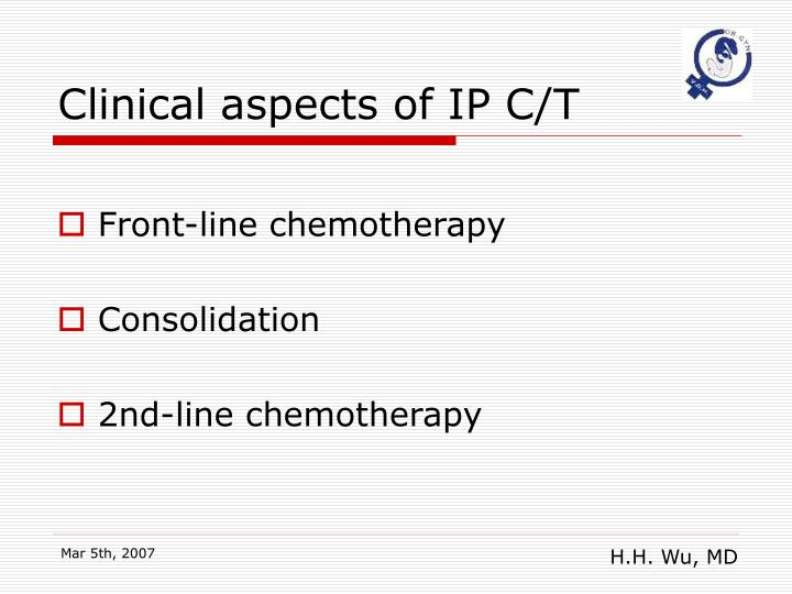 Clinical aspects of IP C/T
