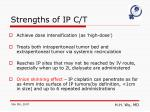 strengths of ip c t