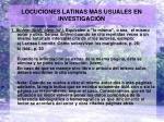 locuciones latinas m s usuales en investigaci n