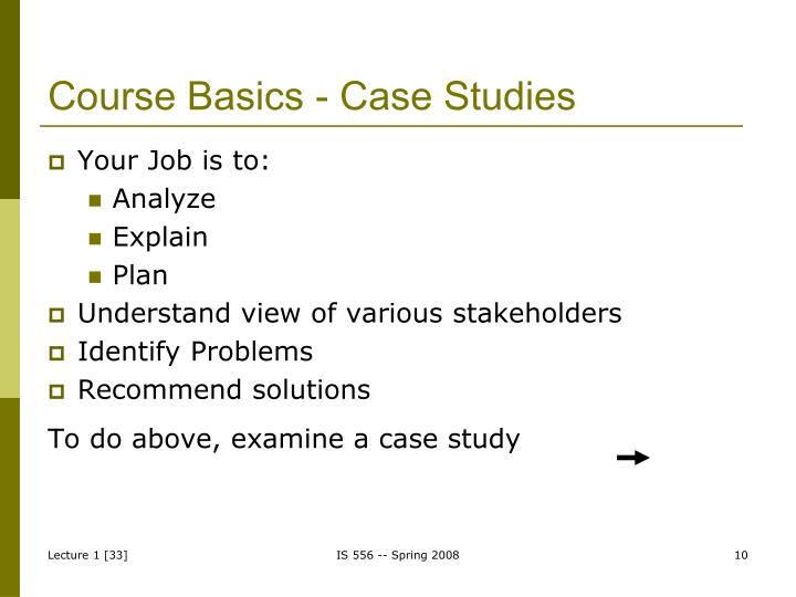 Course Basics - Case Studies