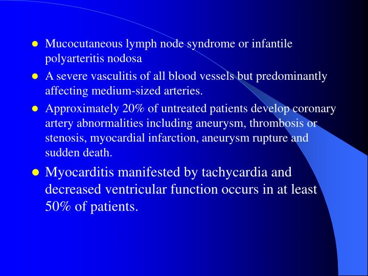 Mucocutaneous lymph node syndrome or infantile polyarteritis nodosa