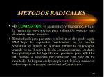 metodos radicales