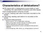 characteristics of defalcations