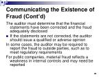 communicating the existence of fraud cont d
