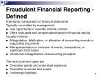 fraudulent financial reporting defined