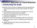 proactive approach to fraud detection conducting the audit