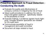 proactive approach to fraud detection conducting the audit1